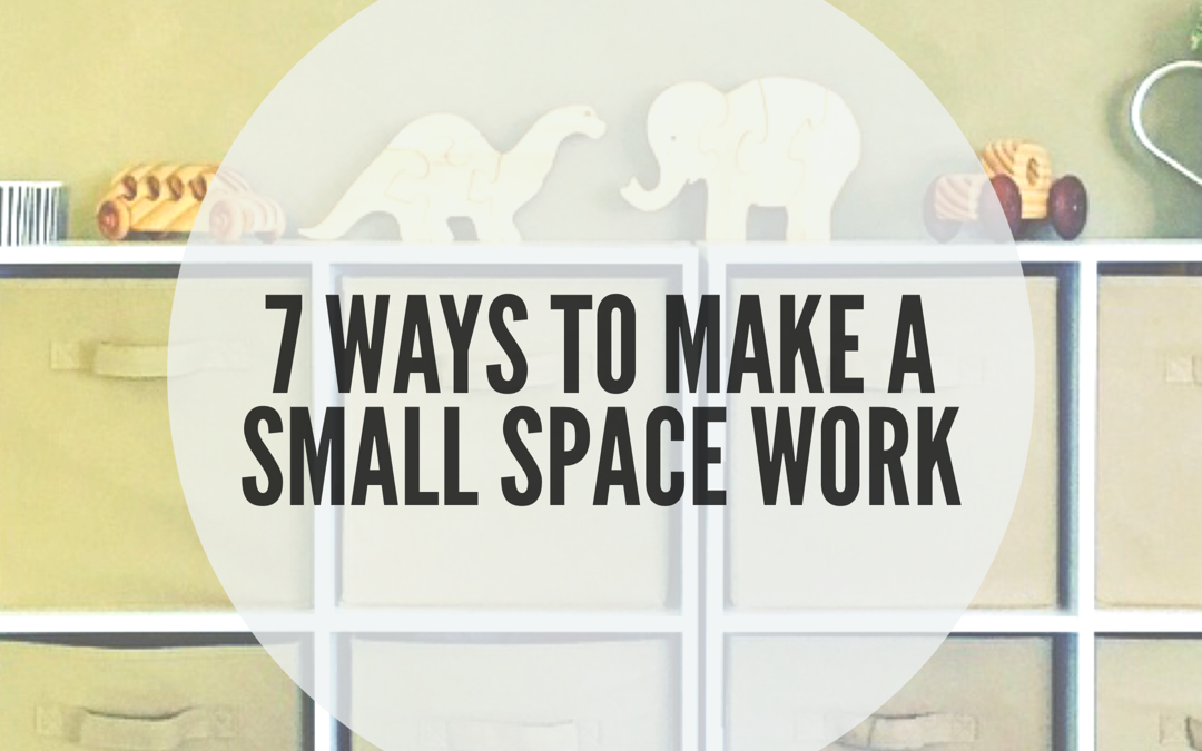 7 WAYS TO MAKE A SMALL PLAY SPACE WORK